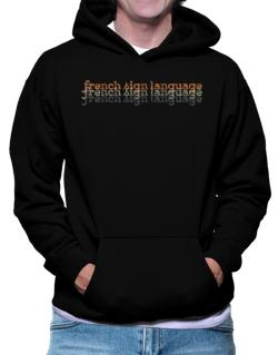 French Sign Language repeat retro Hoodie