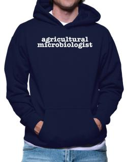 Agricultural Microbiologist Hoodie