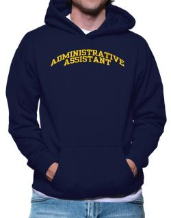 Administrative Assistant Hoodie