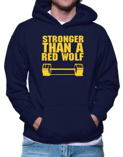 Stronger Than A Red Wolf Hoodie