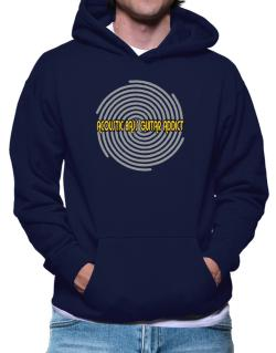 Acoustic Bass Guitar Addict Hoodie