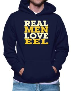 Real Men Love Eel Hoodie