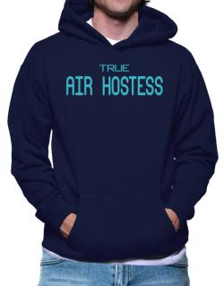 True Air Hostess Hoodie