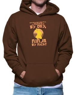Industrial Plant Cleaner By Day, Ninja By Night Hoodie
