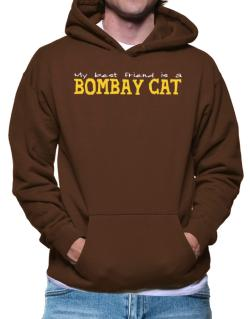 My Best Friend Is A Bombay Hoodie