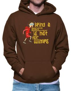 Being An Aboriginal Affairs Administrator Is Not For Wimps Hoodie