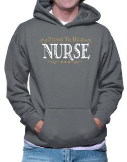 Polera Con Capucha de Proud To Be A Nurse