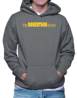 The Robertson Show Hoodie
