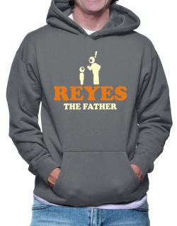Reyes The Father Hoodie