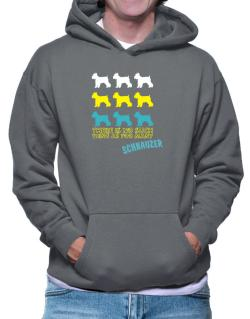""" THERE IS NO SUCH THING AS TOO MANY Schnauzer "" Hoodie"