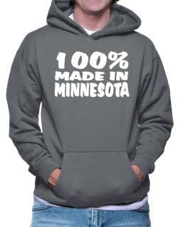 100% Made In Minnesota Hoodie