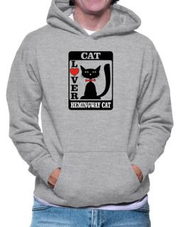 Cat Lover - Hemingway Cat Hoodie