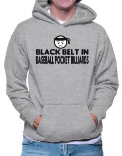 Black Belt In Baseball Pocket Billiards Hoodie