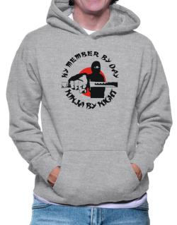 Hy Member By Day, Ninja By Night Hoodie