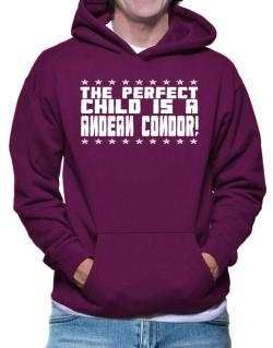 The Perfect Child Is An Andean Condor Hoodie