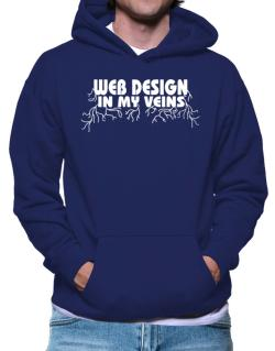 Web Design In My Veins Hoodie