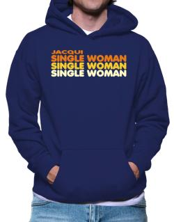 Jacqui Single Woman Hoodie