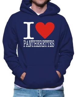 I Love Pantherettes Hoodie