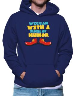 Wiccan With A Sense Of Humor Hoodie