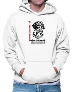 Proud Parent Of A Dachshund Hoodie
