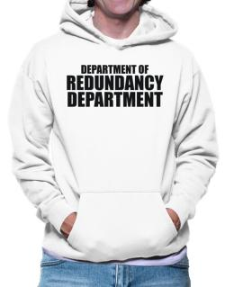 Department Of Redundancy Department Hoodie
