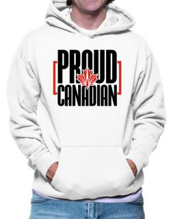 Canada proud Canadian Hoodie