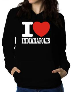 I Love Indianapolis Women Hoodie