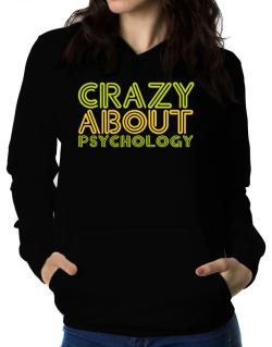 Crazy About Psychology Women Hoodie