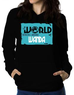 The World Revolves Around Wanda Women Hoodie