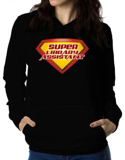 Super Library Assistant Women Hoodie
