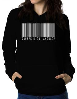 Quebec Sign Language Barcode Women Hoodie