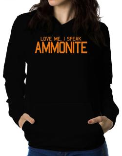 Love Me, I Speak Ammonite Women Hoodie