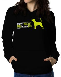 Even The Biggest Dog Has Been A Pup - Beagle Women Hoodie