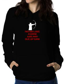 Archery Never Lost A Game Just Ran Out Of Time Women Hoodie