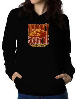 Dont Scare Me Women Hoodie