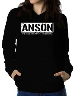 Anson : The Man - The Myth - The Legend Women Hoodie