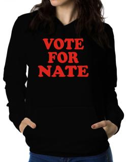 Vote For Nate Women Hoodie