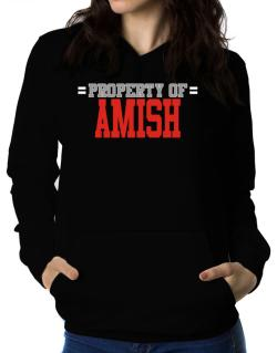 """ Property of Amish "" Women Hoodie"