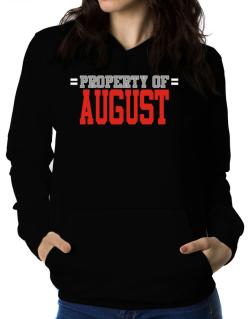 """ Property of August "" Women Hoodie"