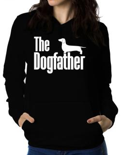 The dogfather Dachshund Women Hoodie