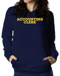 Accounting Clerk Women Hoodie