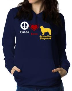 Peace, Love, Australian Shepherd Women Hoodie