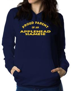 Proud Parent Of An Applehead Siamese Women Hoodie
