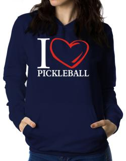 I Love Pickleball Women Hoodie