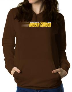 Faster Than An Andean Condor Women Hoodie