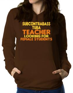Subcontrabass Tuba Teacher Looking For Female Students Women Hoodie