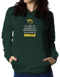 In Case Of Accident Or Drunkenness, My Name Is Ronald Women Hoodie