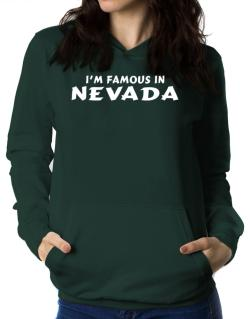 I Am Famous Nevada Women Hoodie