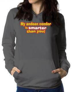 My Andean Condor Is Smarter Than You! Women Hoodie