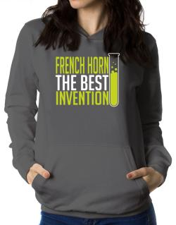 French Horn The Best Invention Women Hoodie